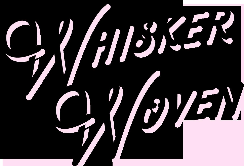 Whisker Woven